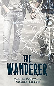 The Wanderer (The Sin Bin Book 1) by [Dahlia Donovan, Claire Smith, Hot Tree Editing]