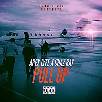 Pull Up (feat. Chaz Ray)