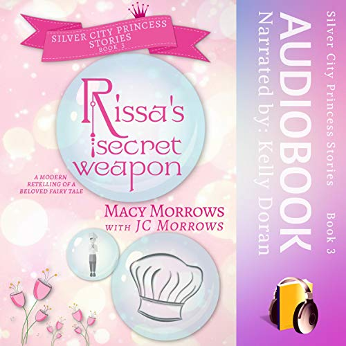 Rissa's Secret Weapon Audiobook By Macy Morrows, JC Morrows cover art