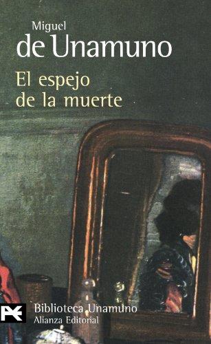 El espejo de la muerte (El libro de bolsillo - Bibliotecas de autor - Biblioteca Unamuno)