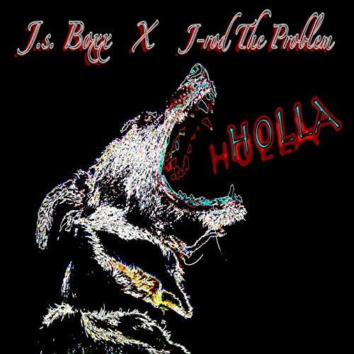 J.S. Boxx & J-Rod the Problem