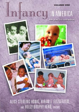 Infancy in America [2 volumes]: An Encyclopedia (American Family Series)