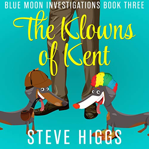 The Klowns of Kent audiobook cover art