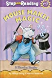 Mouse Makes Magic: A Phonics Reader (Step into Reading)