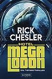 HOTEL MEGALODON: ein Tiefsee-Thriller