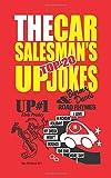 The Car Salesman s Top 20 Up Jokes