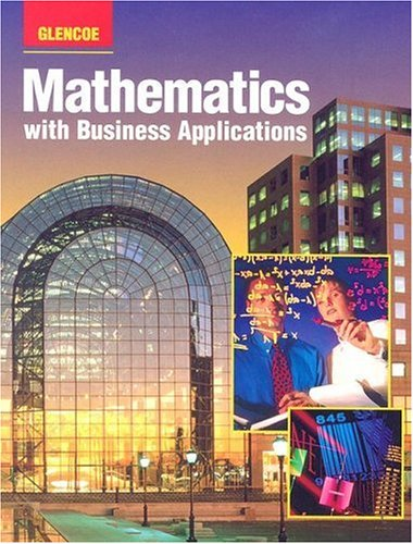 Glencoe Mathematics With Business Applications: Study Guide