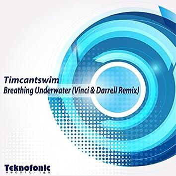 Breathing Underwater (Vinci & Darrell Remix)