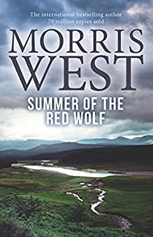 Summer of the Red Wolf by [Morris West]