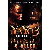 YAYO 3: Dictate (English Edition)