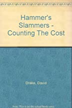Hammer's Slammers:Counting/Cost (Venture SF Books) by David Drake (1989-07-20)