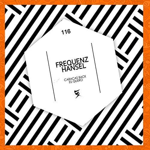 Frequenz & Hansel