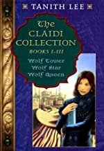 The Claidi Collection: Books I-III - Wolf Tower; Wolf Star; Wolf Queen