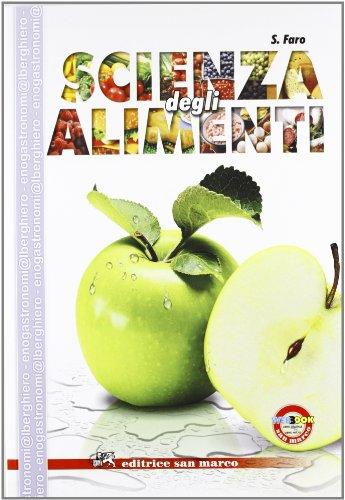 Scienza degli alimenti. Per gli Ist. professionali alberghieri. Con e-book. Con espansione online
