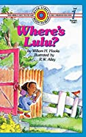 Where's Lulu?: Level 1 (Bank Street Ready-To-Read)