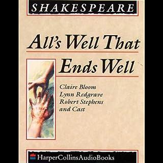 All's Well That Ends Well                   Auteur(s):                                                                                                                                 William Shakespeare                               Narrateur(s):                                                                                                                                 Claire Bloom,                                                                                        Robert Stephens                      Durée: 2 h et 30 min     Pas de évaluations     Au global 0,0