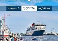 Elegante Schiffe (Wandkalender 2022 DIN A3 quer): Elegante Kreuzfahrtschiffe in Norddeutschland auf auserlesen schoenen Fotografien. (Monatskalender, 14 Seiten )