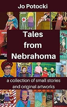 Tales From Nebrahoma by [Jo Potocki]