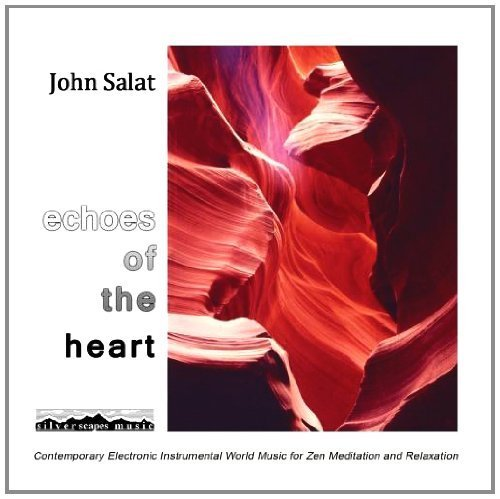 Echoes of the Heart by John Salat (2011-03-14)