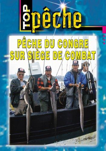 congre sur Siege de Combat-Top Pêche en mer
