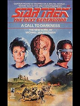 A Call to Darkness (Star Trek: The Next Generation Book 9) by [Michael Jan Friedman]