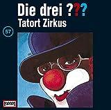 Die drei Fragezeichen – Tatort Zirkus – Folge 57