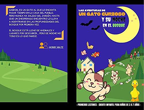 Las Aventuras de un Gato Curioso y su Noche en el Bosque - Primeros Lectores- Cuento Infantil para Niños de 3 a 7 Años: Divertido Libro digital con bonita historia y dibujos de animales a color