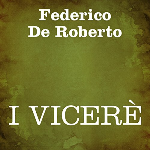 I Vicerè [The Viceroy] audiobook cover art