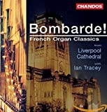 Bombarde (French Organ Classics) (The Organ Of Liverpool Cathedral) - Ian Tracey (Orgel)