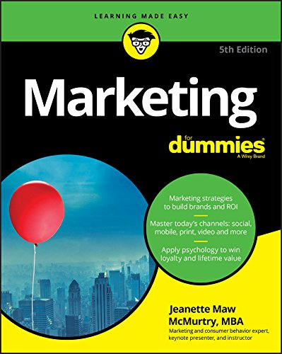 Compare Textbook Prices for Marketing For Dummies 5 Edition ISBN 9781119365570 by McMurtry, Jeanette
