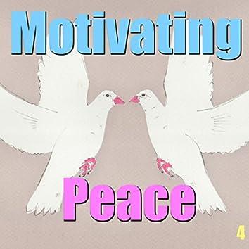 Motivating Peace, Vol. 4