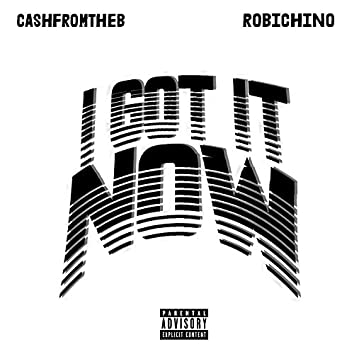 I Got It Now (feat. Robichino)