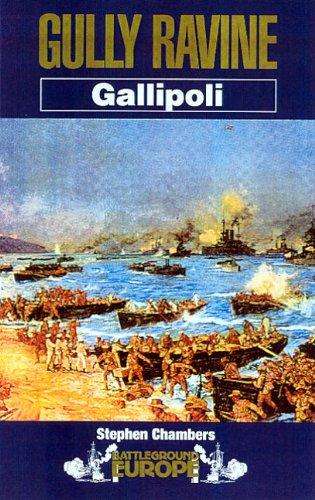 Gully Ravine: Gallipoli (Battleground Europe) (English Edition)