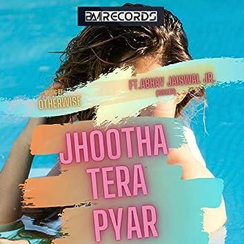 Jhootha Tera Pyar (feat. Abhay Jaiswal Jr.)
