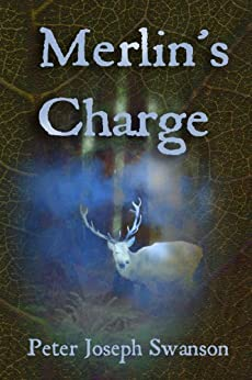 Merlin's Charge by [Peter Joseph Swanson]