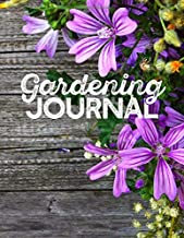 """GARDENING JOURNAL: 8.5"""" x 11"""" Logbook 150 Pages Record Plant Information and Map out Garden"""
