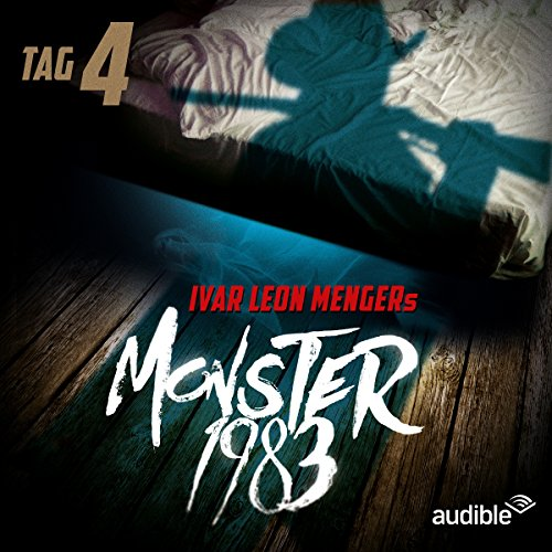 Monster 1983: Tag 4 (Monster 1983, 4) audiobook cover art