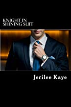 Knight in Shining Suit: GET UP, GET EVEN and GET A BETTER MAN.