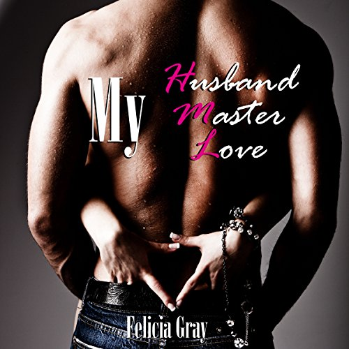 My Husband, My Master, My Love audiobook cover art