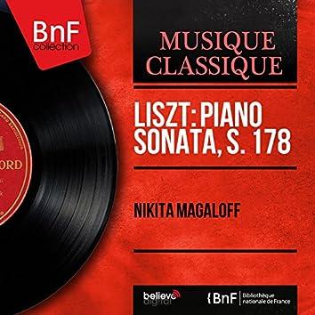 Liszt: Piano Sonata, S. 178 (Mono Version)