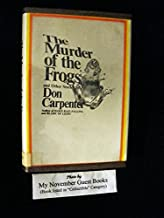 The Murder of the Frogs, and Other Stories