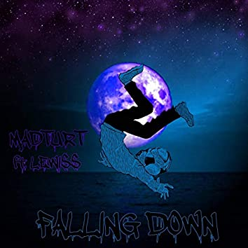 Falling Down (feat. LEWISS)