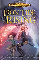 The Map to Everywhere: Iron Tide Rising: Book 4