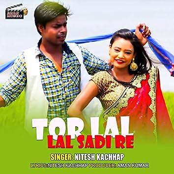 Tor Lal Lal Sari Re (Nagpuri)