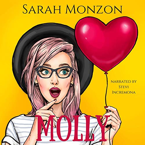 Molly: A Sweet Romantic Comedy Audiobook By Sarah Monzon cover art