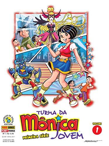 Turma da Mônica Jovem - Volume 1. Primeira Série