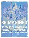 Reimagined: 45 Years of Jewish Art