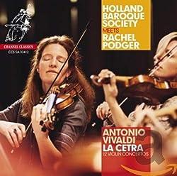 Vivaldi : la Cetra, 12 Concertos pour Violon, OP. 9. Podger, Holland Baroque Society