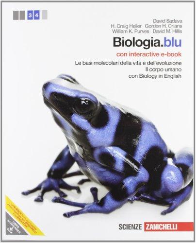 Biologia.blu. Le basi molecolari della vita e dell'evoluzione-Corpo umano. Con interactive e-book. Con espansione online