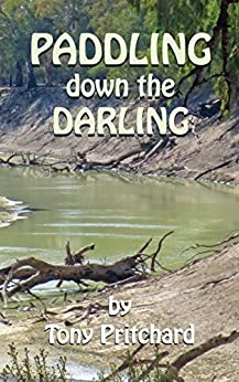Paddling Down the Darling by [Tony Pritchard]